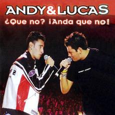 ¿Qué no? ¡Anda que no! (Live) mp3 Live by Andy & Lucas