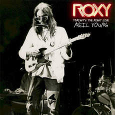 Roxy: Tonight's the Night Live mp3 Live by Neil Young