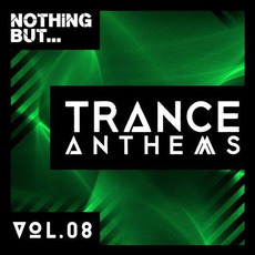 Nothing But... Trance Anthems, Vol.08 mp3 Compilation by Various Artists