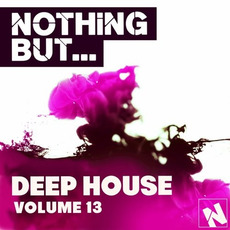 Nothing But... Deep House, Vol.13 by Various Artists