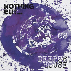 Nothing But... Deeper House, Vol.8