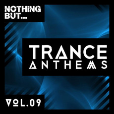 Nothing But... Trance Anthems, Vol.09 mp3 Compilation by Various Artists