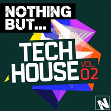 Nothing But... Tech House, Vol.2 by Various Artists
