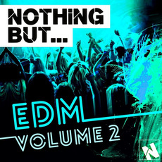 Nothing But... EDM, Vol.2 mp3 Compilation by Various Artists