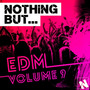 Nothing But... EDM, Vol.9