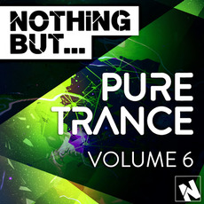 Nothing But... Pure Trance, Vol.6 by Various Artists