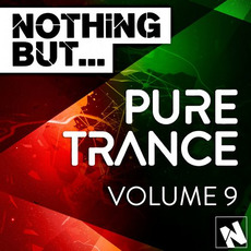 Nothing But... Pure Trance, Vol.9 by Various Artists