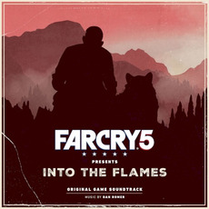 Far Cry 5 Presents: Into the Flames (Original Game Soundtrack) mp3 Compilation by Various Artists