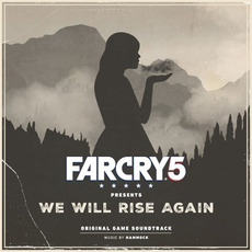 Far Cry 5 Presents: We Will Rise Again (Original Game Soundtrack) by Hammock