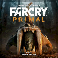 Far Cry Primal: Original Game Soundtrack by Jason Graves