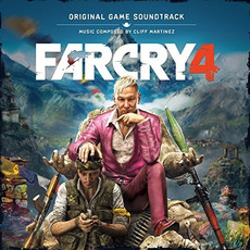 Far Cry 4: Original Soundtrack by Cliff Martinez