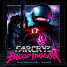 Far Cry 3: Blood Dragon by Power Glove