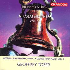 The Piano Works of Nikolai Medtner, Volume 7 by Nikolai Medtner