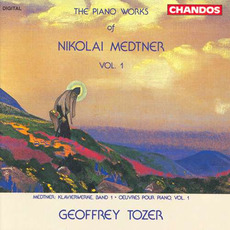 The Piano Works of Nikolai Medtner, Volume 1