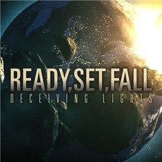 Deceiving Lights by Ready, Set, Fall!