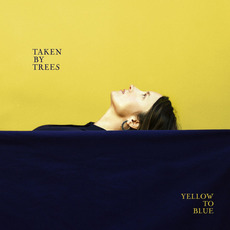Yellow to Blue mp3 Album by Taken By Trees