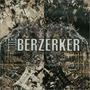 The Berzerker (Re-Issue)