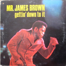 Gettin' Down to It mp3 Album by James Brown