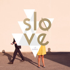 Le Danse by Slove