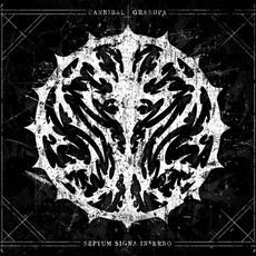 Septum Signa Inferno by Cannibal Grandpa