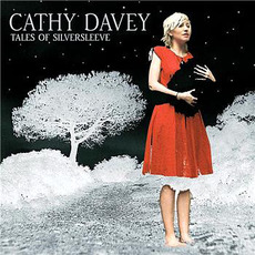 Tales of Silversleeve by Cathy Davey