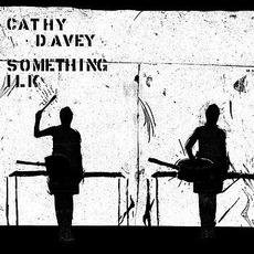 Something Ilk by Cathy Davey