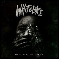 See No Evil, Speak No Evil by Whitelake