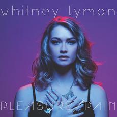 Pleasure / Pain by Whitney Lyman