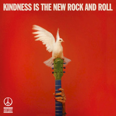 Kindness Is the New Rock and Roll by Peace