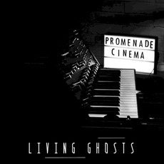 Living Ghosts by Promenade Cinema