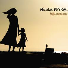Suffit que tu oses by Nicolas Peyrac