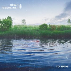 To Hope by New Deadline