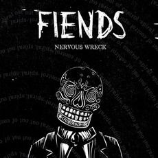 Nervous Wreck by Fiends (2)