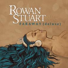Faraway (Deluxe Edition) by Rowan Stuart