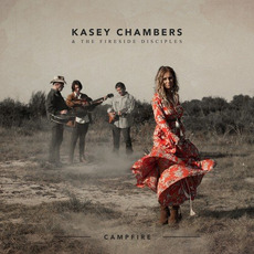 Campfire mp3 Album by Kasey Chambers & The Fireside Disciples