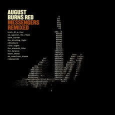 Messengers Remixed mp3 Album by August Burns Red