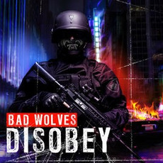 Disobey mp3 Album by Bad Wolves