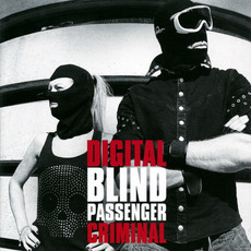Digital Criminal by Blind Passenger