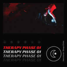 Therapy Phase 01 mp3 Album by Vancouver Sleep Clinic