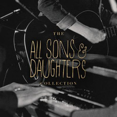 The All Sons & Daughters Collection mp3 Artist Compilation by All Sons & Daughters