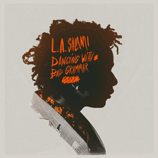 Dancing With Bad Grammar by L.A. Salami