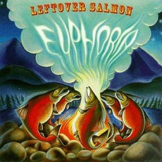 Euphoria by Leftover Salmon