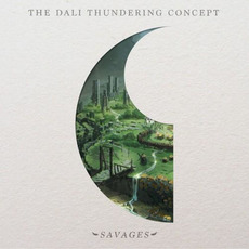 Savages by The Dali Thundering Concept