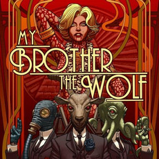 My Brother, The Wolf mp3 Album by My Brother, The Wolf