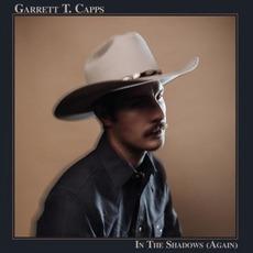 In The Shadows (Again) mp3 Album by Garrett T. Capps