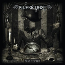 The Age of Decadence mp3 Album by Silver Dust