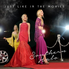 Just Like In The Movies mp3 Album by Southern Halo