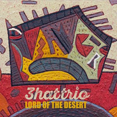 Lord of the Desert mp3 Album by 3hattrio