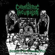 Sermons Of The Devouring Dead mp3 Album by Cadaveric Incubator