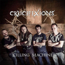 Killing Machine by Crucifixions